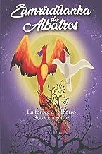 Permalink to La Fenice e l'Albatros: Seconda parte PDF
