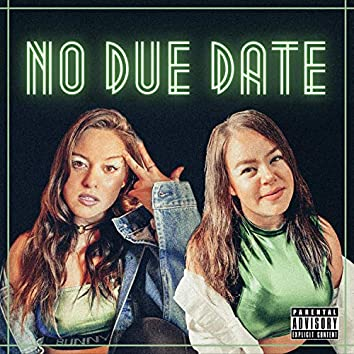 No Due Date (feat. Camila Aguirre)
