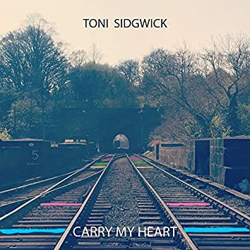 Carry My Heart (Single Version)