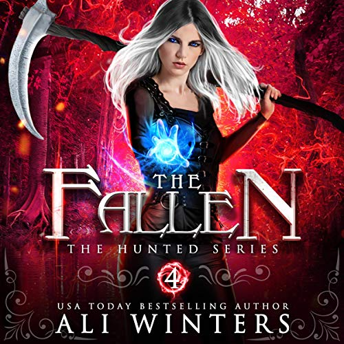 The Fallen: The Hunted Series, Book 4