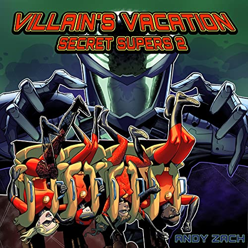 Villain's Vacation Audiobook By Andy Zach cover art