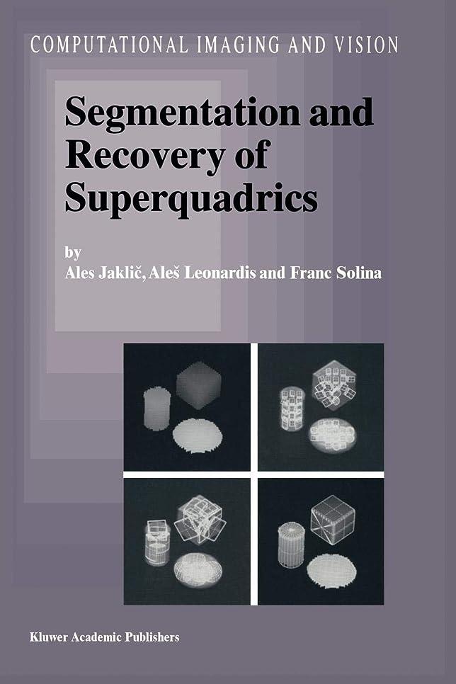 ムスところでプレミアSegmentation and Recovery of Superquadrics (Computational Imaging and Vision)