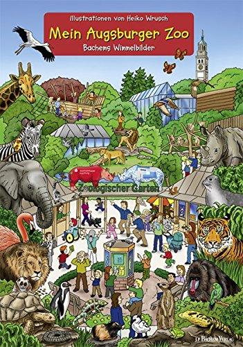 Mein Augsburger Zoo: Bachems Wimmelbilder
