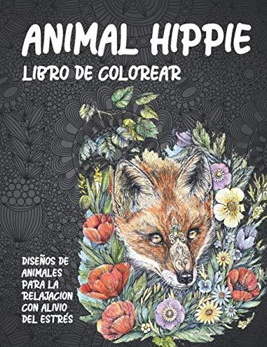 Animal hippie - Libro de colorear - Diseños de animales para la relajación con alivio del estrés