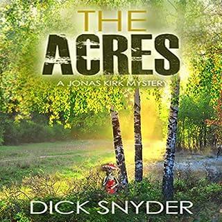 The Acres: A Jonas Kirk Mystery cover art