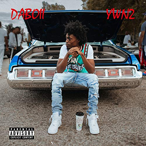 Ywn 2 [Explicit]