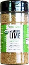 FreshJax Premium Gourmet Spices and Seasonings (Organic Mesquite Lime: Seasoned Sea Salt) 8.9oz