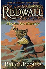 Martin the Warrior: A Tale from Redwall Kindle Edition