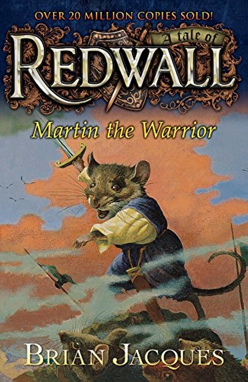 補う余暇プロトタイプMartin the Warrior: A Tale from Redwall (English Edition)