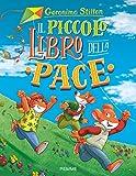 il piccolo libro della pace. ediz. a colori