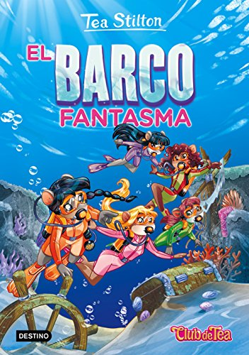 El barco fantasma: Tea Stilton 5: 1