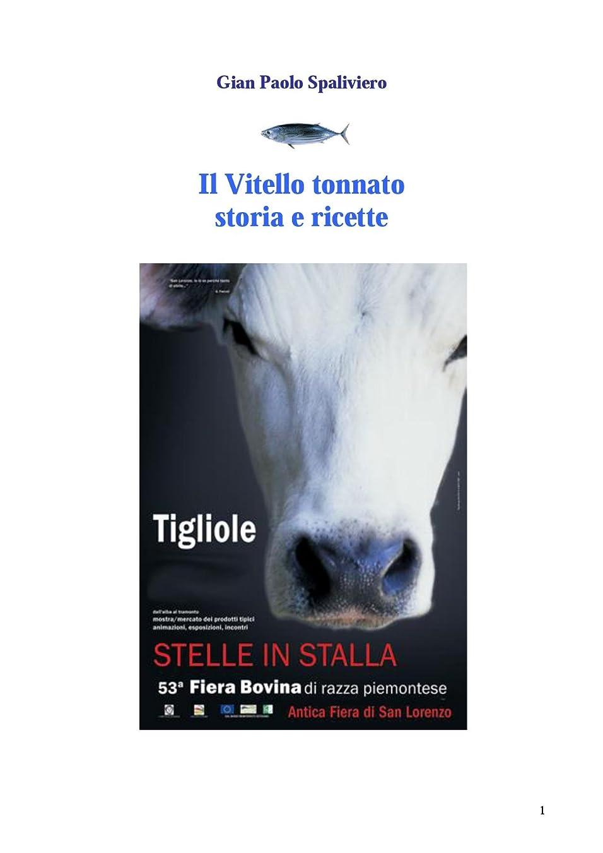 フリル近傍分解するIl Vitello tonnato - Storia e ricette (Italian Edition)