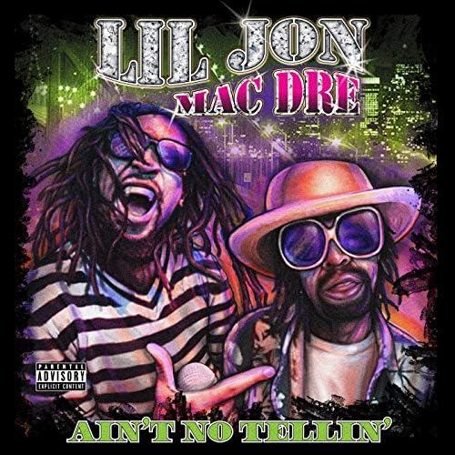 Lil Jon & Mac Dre