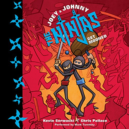Joey and Johnny, the Ninjas: Get Mooned audiobook cover art