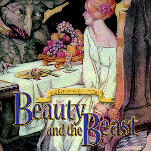 The Princess Collection: Beauty and The Beast audiobook cover art