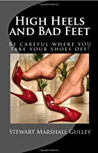 High Heels and Bad Feet