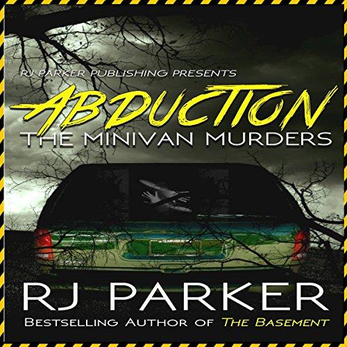 Abduction: The Minivan Murders audiobook cover art