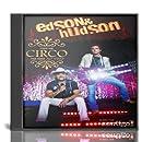 Edson & Hudson - Faço Um Circo Pra Você - Ao Vivo