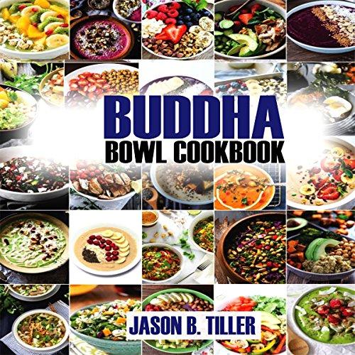 Buddha Bowl Cookbook audiobook cover art