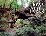 Iowa State Parks: A Century of Stewardship, 1920-2020