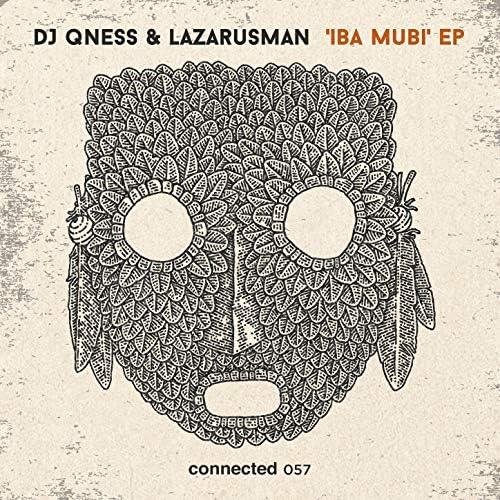 DJ Qness & Lazarusman