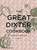 The Great Dixter Cookbook: Recipes from an English Garden