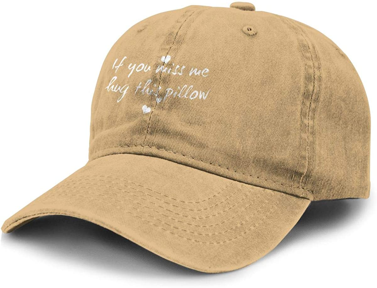 If You Miss Me Hug This Pillow Cowboy Hat Sports Baseball Cap Adjustable Hat Unisex