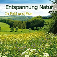 ENTSPANNUNG NATUR-IN F