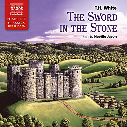 The Sword in the Stone Audiobook By T. H. White cover art
