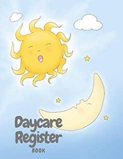 Daycare Register Book: Child Day Care Log In/Out Book | Parent Sign In/Out Book With Name, Emergency Phone Number, and Signature Columns | Large Soft ... and Dropping Children Off Easy and Smooth
