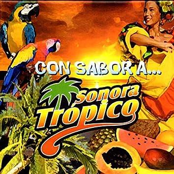 Con Sabor A Sonora Trópico
