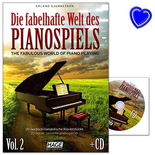 Die fabelhafte Welt des Pianospiels Band 2 - 20 exzellente Kompositionen von Erland Sjunnesson mit CD und bunter herzförmiger Notenklammer