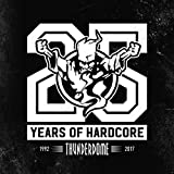 Thunderdome 25 Years Of Hardcore [Explicit]