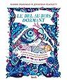 Le Bel au Bois Dormant et autres contes où les princesses volent au secours de leurs princes par Fransman