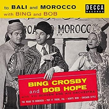 To Bali And Morocco With Bing And Bob
