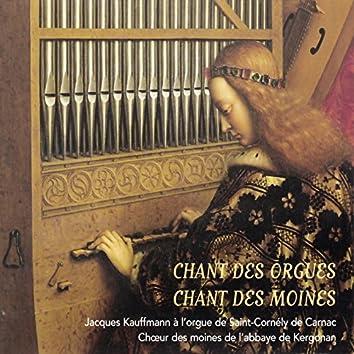 Chant des orgues, chant des moines