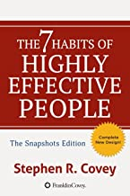 The 7 Habits of Highly Effective People: Powerful Lessons in Personal Change: Snapshots Edition