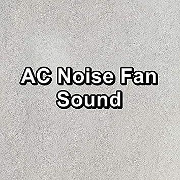 AC Noise Fan Sound