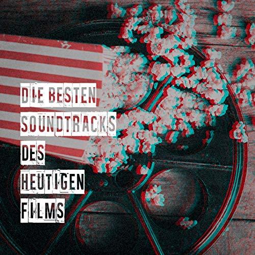 Die Besten Soundtracks Des Heutigen Films