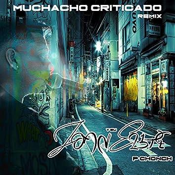 Muchacho Criticado (Remix)