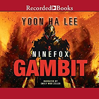 Ninefox Gambit                   By:                                                                                                                                 Yoon Ha Lee                               Narrated by:                                                                                                                                 Emily Woo Zeller                      Length: 10 hrs and 52 mins     82 ratings     Overall 4.0