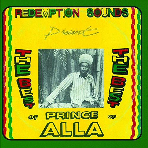 Prince Alla: The Best Of (Redemption Sounds present)