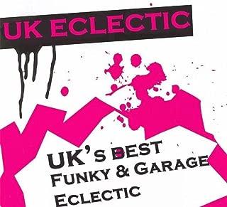 UK Eclectic (UK's Best Funky & Garage Eclectic)