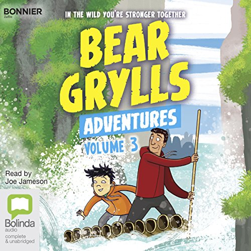 Bear Grylls Adventures: Volume 3 audiobook cover art