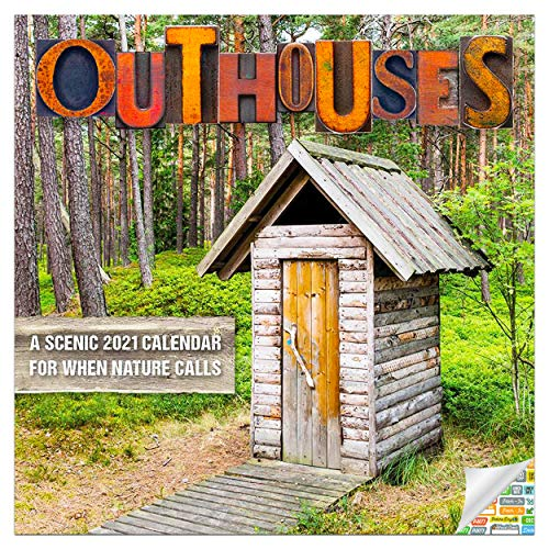 Outhouses Calendar 2021 Bundle - Deluxe 2021 Outhouses Wall Calendar with Over 100 Calendar Stickers (Toilets in The Wild)