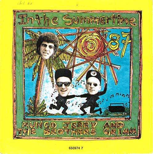 """MUNGO JERRY AND THE BROTHERS GRIMM / In the Summertime / Got a Job / 1987 / Bildhülle / I.R.S. # ILS 650974 7 / Holländische Pressung / 7\"""" Vinyl SP Single-Schallplatte /"""