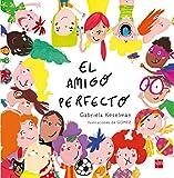 El amigo perfecto (Álbumes ilustrados)