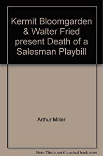 Kermit Bloomgarden & Walter Fried present Death of a Salesman Playbill