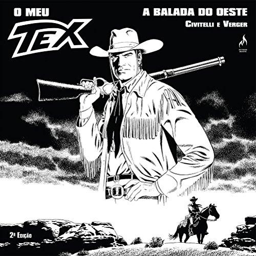 O Meu Tex. A Balada do Oeste - Volume 1