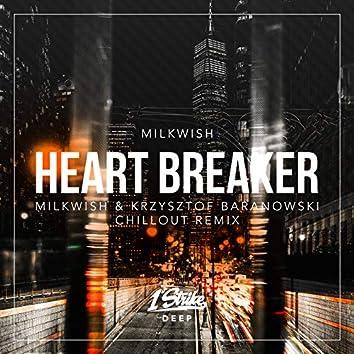 Heart Breaker (Milkwish & Krzysztof Baranowski Chillout Remix)